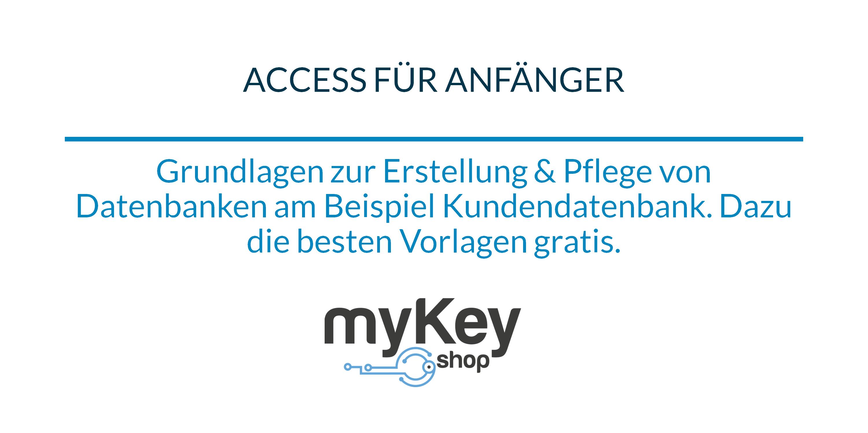 Access für Anfänger - die wichtigsten Grundlagen anhand von Beispielen